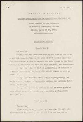 Fifth Meeting of the Directors of National University Offices, Paris, April  25-26th 1930 - Resol...