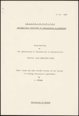 Study Meeting on The Application of calculations of probabilities (Geneva, July 12th-15th 1939). ...