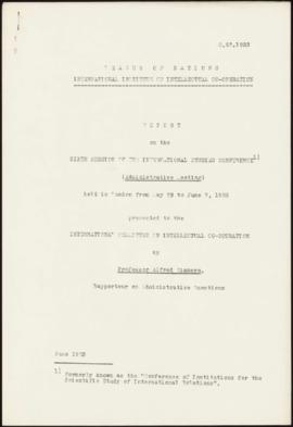 Sixth Session of the International Studies Conference, London, May 29th - June 2nd, 1933 - Report...